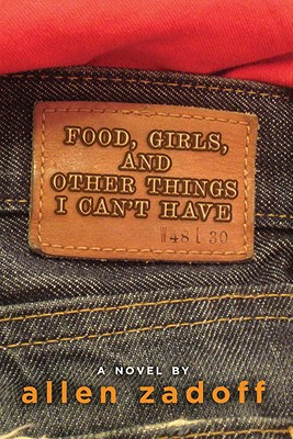 Food, Girls, and Other Things I Can't Have Cover Image