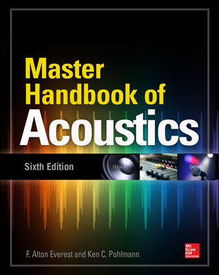Master Handbook of Acoustics, Sixth Edition Cover Image