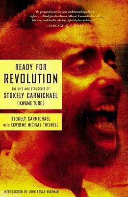 Ready for Revolution: The Life and Struggles of Stokely Carmichael (Kwame Ture) Cover Image