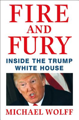 Fire and Fury: Inside the Trump White House Cover Image