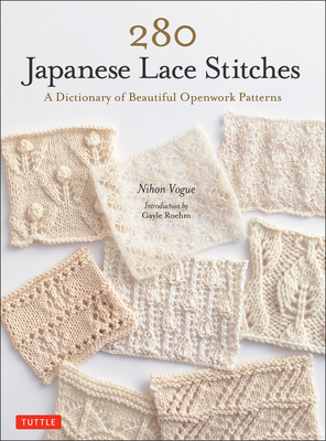 280 Japanese Lace Stitches: A Dictionary of Beautiful Openwork Patterns Cover Image
