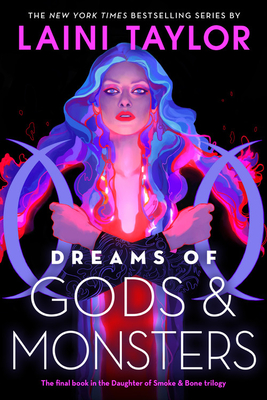 Dreams of Gods and Monsters Lib/E (Daughter of Smoke and Bone #3) Cover Image