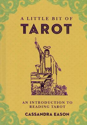 A Little Bit of Tarot, 4: An Introduction to Reading Tarot Cover Image