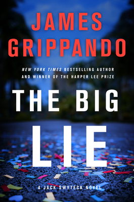 The Big Lie: A Jack Swyteck Novel Cover Image