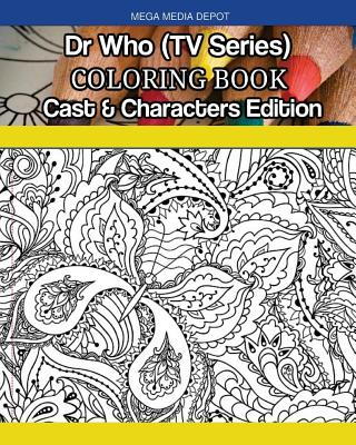 Dr. Who (TV Series) Coloring Book Cast & Characters Edition Cover Image