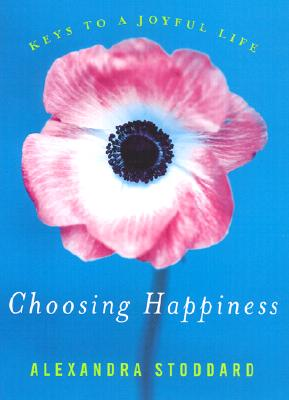 Choosing Happiness: Keys to a Joyful Life Cover Image