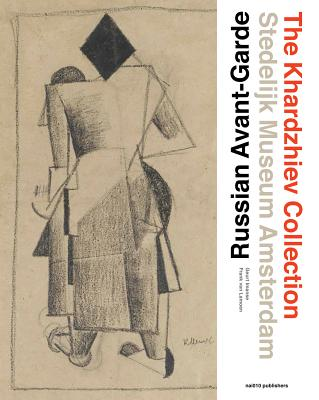 Russian Avant-Garde: The Khardzhiev Collection at the Stedelijk Museum Amsterdam Cover Image