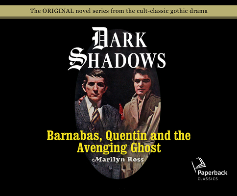 Barnabas, Quentin and the Avenging Ghost (Library Edition) (Dark Shadows #17) Cover Image