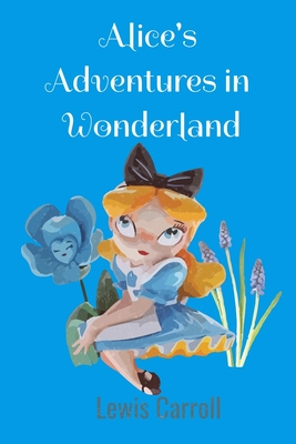 Alice's Adventures in Wonderland Cover Image