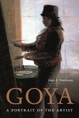 Goya: A Portrait of the Artist Cover Image