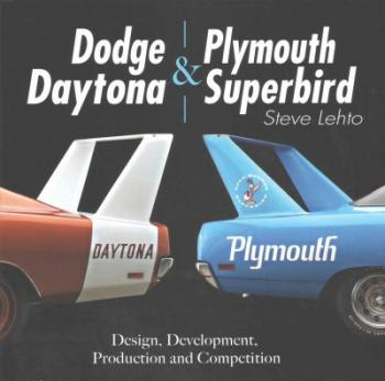 Dodge Daytona and Plymouth Superbird: Design, Development, Production and Competition Cover Image
