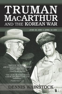Truman, MacArthur and the Korean War Cover Image