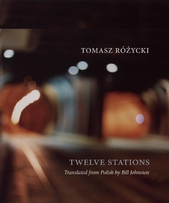 Twelve Stations (New Polish Writing) Cover Image