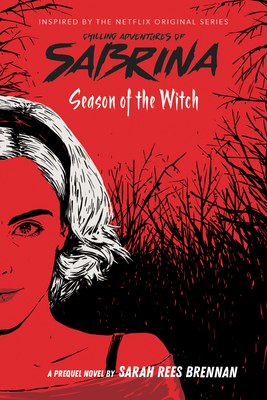 Season of the Witch (The Chilling Adventures of Sabrina, Book 1) Cover Image