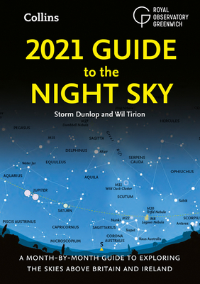 2021 Guide to the Night Sky: A Month-by-Month Guide to Exploring the Skies Above Britain and Ireland cover