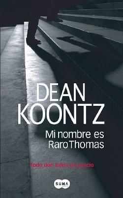 Cover for Mi Nombre Es Raro Thomas
