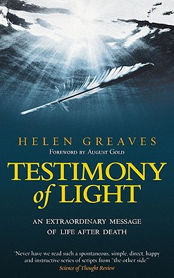 Testimony of Light: An Extraordinary Message of Life After Death Cover Image