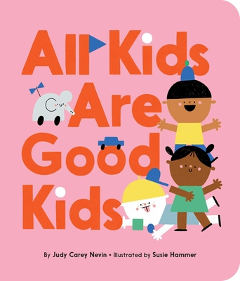 All Kids Are Good Kids Cover Image