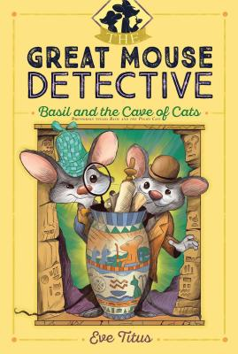 Basil and the Cave of Cats (The Great Mouse Detective #2) Cover Image