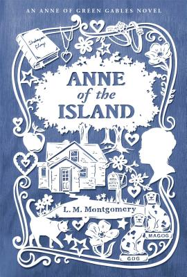 Cover for Anne of the Island (An Anne of Green Gables Novel)