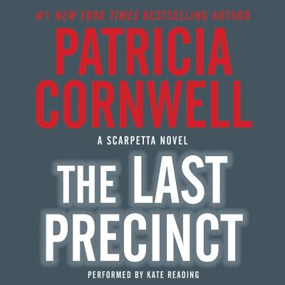 The Last Precinct Lib/E (Kay Scarpetta Mysteries #11) Cover Image