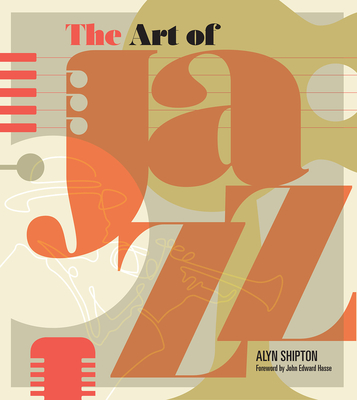The Art of Jazz: A Visual History Cover Image