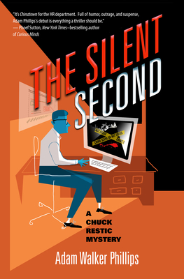 The Silent Second: A Chuck Restic Mystery (Chuck Restic Mysteries #1) Cover Image