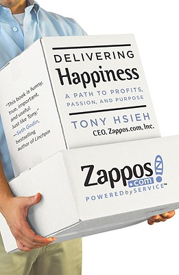 Delivering Happiness: A Path to Profits, Passion, and PurposeTony Hsieh