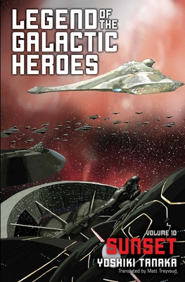 Legend of the Galactic Heroes, Vol. 10: Sunset Cover Image