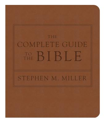 The Complete Guide to the Bible: The Bestselling Illustrated Scripture Reference with Bonus Map Section Cover Image