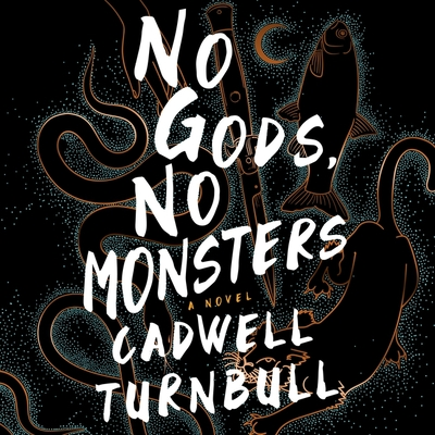 No Gods, No Monsters Lib/E Cover Image