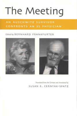 The Meeting: An Auschwitz Survivor Confronts an SS Physician (Religion) Cover Image