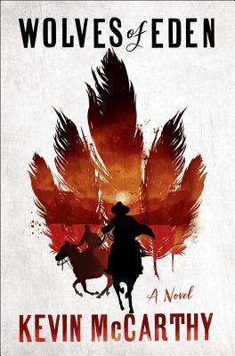 Wolves of Eden: A Novel Cover Image