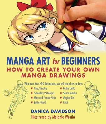 Manga Art for Beginners: How to Create Your Own Manga Drawings Cover Image