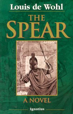 The Spear: A Novel of the Crucifixion Cover Image