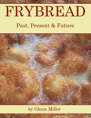 Frybread: Past, Present & Future Cover Image