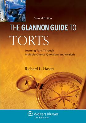 Glannon Guide to Torts: Learning Torts Through Multiple-Choice Questions and Analysis, 2nd Edition Cover Image