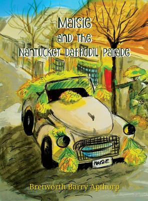 Maisie and the Nantucket Daffodil Parade Cover Image