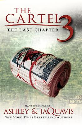 The Cartel 3: The Last Chapter Cover Image