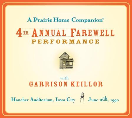 A Prairie Home Companion: The 4th Annual Farewell Performance Cover Image