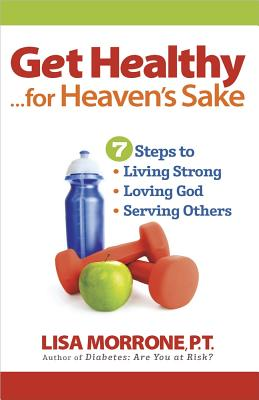 Get Healthy, for Heaven's Sake Cover Image
