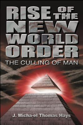 Rise of the New World Order: The Culling of Man Cover Image