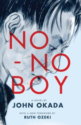 No-No Boy (Classics of Asian American Literature) Cover Image