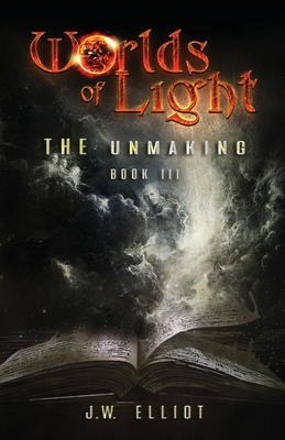 Worlds of Light: The Unmaking (Book 3) Cover Image