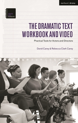 The Dramatic Text Workbook and Video: Practical Tools for Actors and Directors (Theatre Arts Workbooks) Cover Image