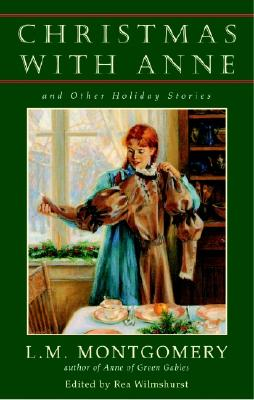 Christmas with Anne and Other Holiday Stories Cover Image