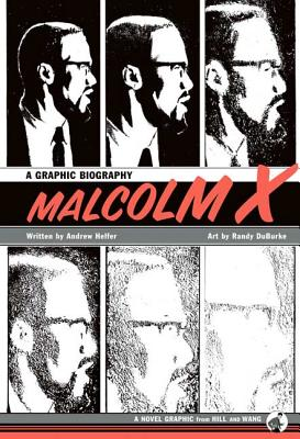 Malcolm X: A Graphic Biography Cover Image