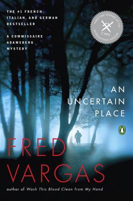 An Uncertain Place (A Commissaire Adamsberg Mystery #4) Cover Image