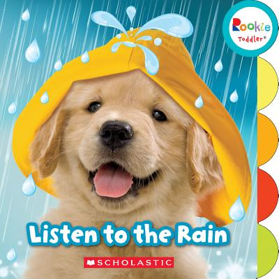Listen to the Rain (Rookie Toddler) Cover Image
