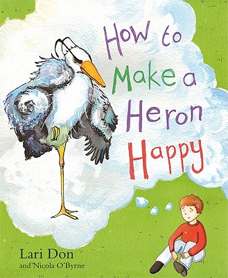 How to Make a Heron Happy Cover